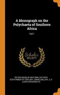 A Monograph on the Polychaeta of Southern Africa: Vol 1