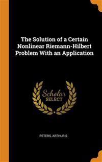 Solution of a Certain Nonlinear Riemann-Hilbert Problem With an Application