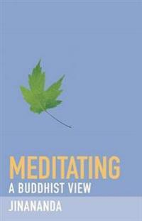 Meditating: A Buddhist View