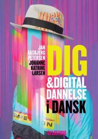 Dig & digital dannelse i dansk