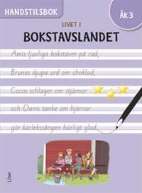 Livet i Bokstavslandet Handstilsbok åk 3