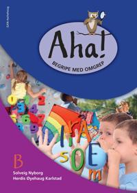 Aha!; begripe med omgrep B - Solveig Nyborg, Herdis Øyehaug Karlstad pdf epub