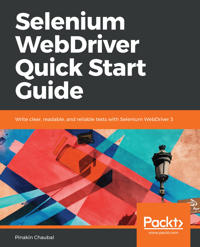 Selenium WebDriver Quick Start Guide