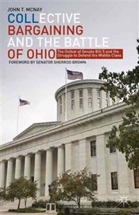 Collective Bargaining and the Battle of Ohio