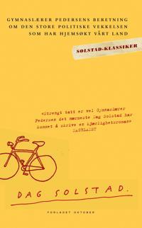 Gymnaslærer Pedersens beretning om den store politiske vekkelse - Dag Solstad pdf epub