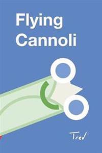 Flying Cannoli