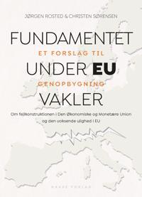 Fundamentet under EU vakler