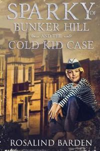 Sparky of Bunker Hill and the Cold Kid Case