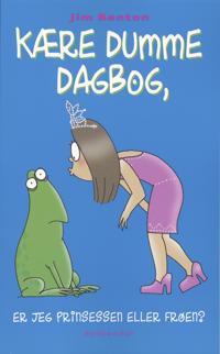 Kære dumme dagbog, er jeg prinsessen eller frøen?