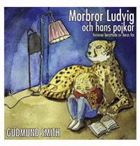 Morbror Ludvig och hans pojkar : historier berättade av deras far