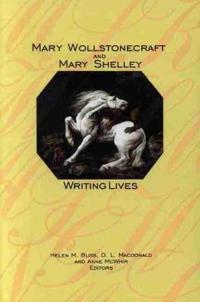 Mary Wollstonecraft and Mary Shelley