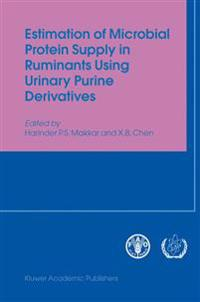 Estimation of Microbial Protein Supply in Ruminants Using Urinary Purine Derivatives