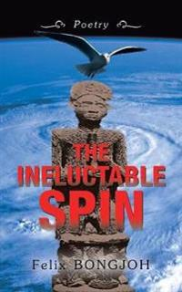 The Ineluctable Spin