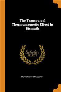 Transversal Thermomagnetic Effect In Bismuth