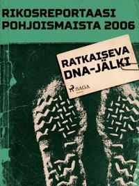 Ratkaiseva DNA-jälki