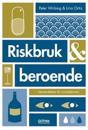 Riskbruk & beroende : beroendelära för socialtjänsten