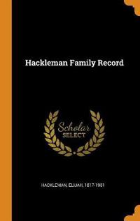 Hackleman Family Record