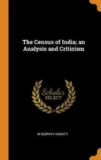 The Census of India; An Analysis and Criticism