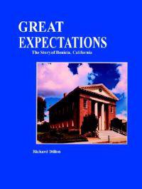 Great Expectations, the Story of Benicia, California