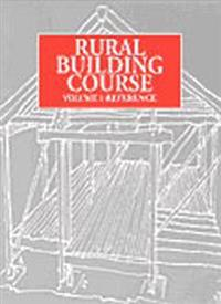 Rural Building Course Volume 2