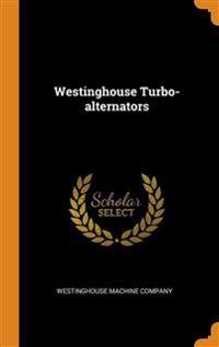 Westinghouse Turbo-alternators