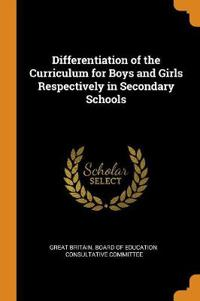 Differentiation of the Curriculum for Boys and Girls Respectively in Secondary Schools