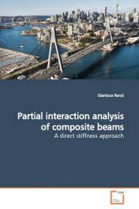 Partial Interaction Analysis of Composite Beams