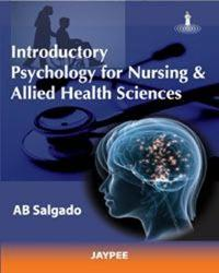 Introductory Psychology for Nursing and Allied Health Sciences