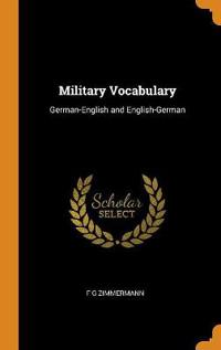 Military Vocabulary: German-English and English-German