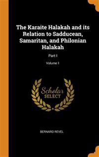 Karaite Halakah and its Relation to Sadducean, Samaritan, and Philonian Halakah