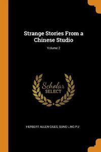 Strange Stories From a Chinese Studio; Volume 2