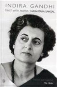 Indira gandhi - tryst with power