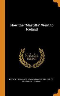 How the Mastiffs Went to Iceland