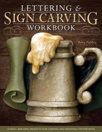 Lettering & Sign Carving Wookbook