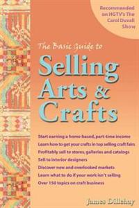 The Basic Guide to Selling Arts & Crafts