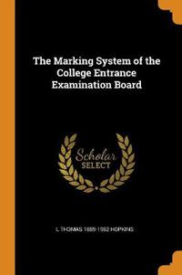 The Marking System of the College Entrance Examination Board