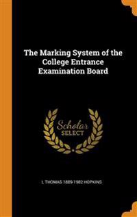 Marking System of the College Entrance Examination Board