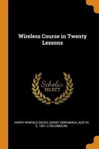 Wireless Course in Twenty Lessons