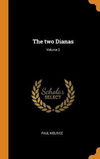 The Two Dianas; Volume 2