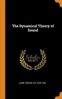 The Dynamical Theory of Sound