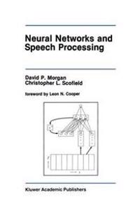 Neural Networks and Speech Processing