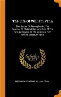 Life Of William Penn