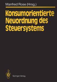 Konsumorientierte Neuordnung Des Steuersystems