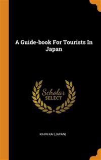Guide-book For Tourists In Japan