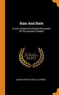 Ham And Dixie