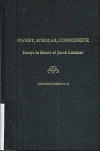 Pianist, Scholar, Connoisseur