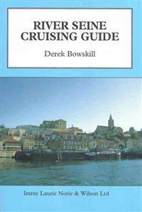 River Seine Cruising Guide
