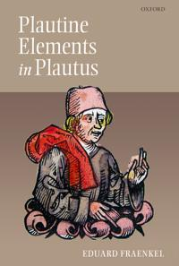 Plautine Elements in Plautus Plautinisches Im Plautus