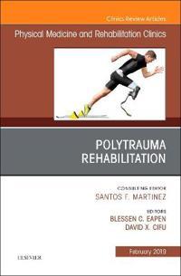 Polytrauma Rehabilitation, an Issue of Physical Medicine and
