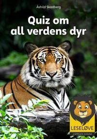 Quiz om all verdens dyr - Åshild Skadberg pdf epub